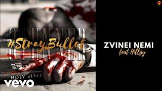 Stunner - Zvinei Nemi ( Audio) ft. Hillzy