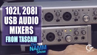 Tascam USB Audio Series 102i, 208i Gives You Flexibility in Recording