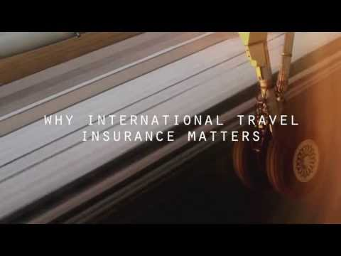 International Travel Insurance    I    Why Insurance Matters