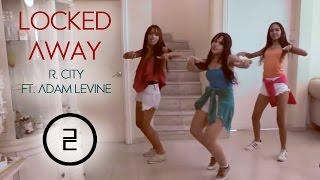 LOCKED AWAY - R. City  ft. Adam Levine Cover Dance | Cherets Crew