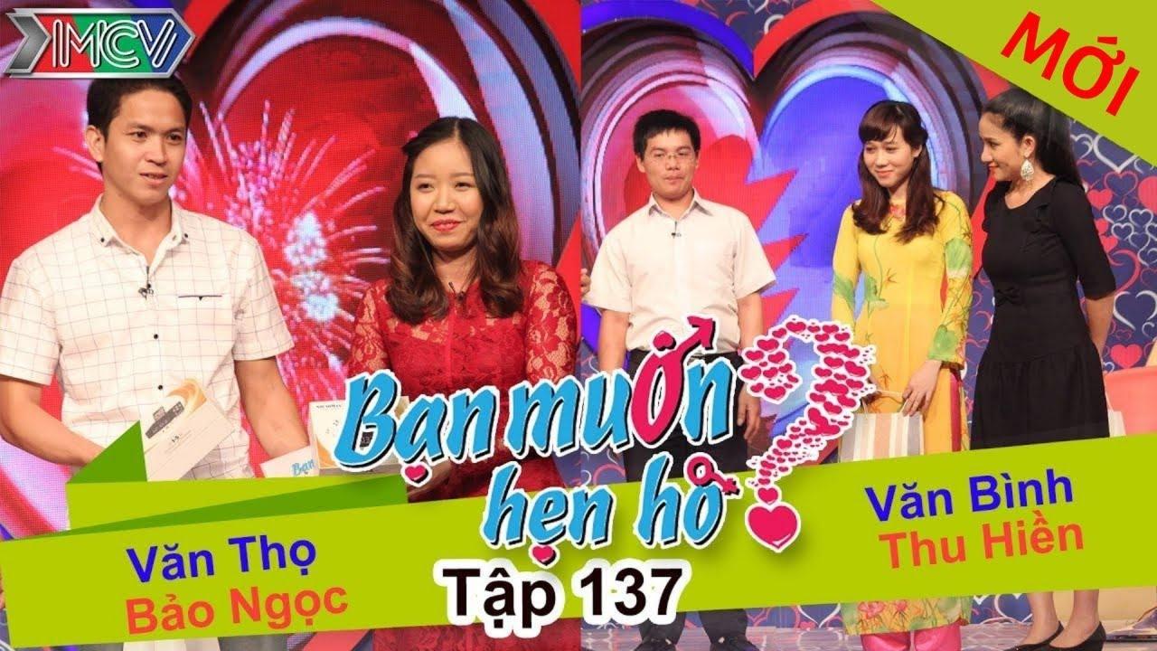 BẠN MUỐN HẸN HÒ #137 UNCUT | Văn Thọ – Bảo Ngọc | Văn Bình – Thu Hiền | 310116 💖