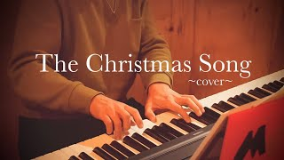 The Christmas Song〜cover〜