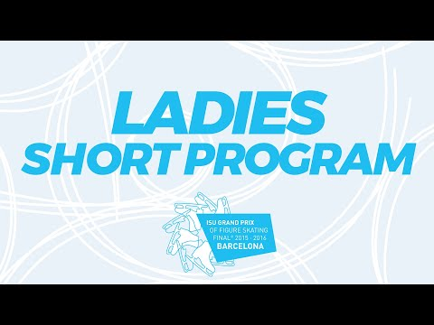 Ladies Short Program | 2015 ISU Grand Prix Of Figure Skating Final Barcelona ESP | #GPFigure