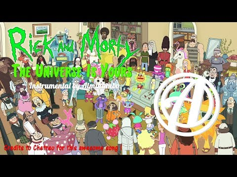 THE UNIVERSE IS YOURS Instrumental | Rick and Morty Remix by Alminambo ft. Chetreo