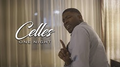 Celles - One Night
