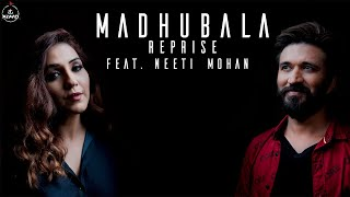 Madhubala Reprise (Neeti Mohan) Mp3 Song Download