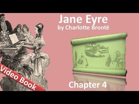 Chapter 04 - Jane Eyre by Charlotte Bronte