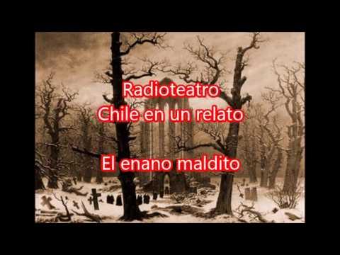 """Radioteatro el enano maldito """"Chile en un relato"""""""