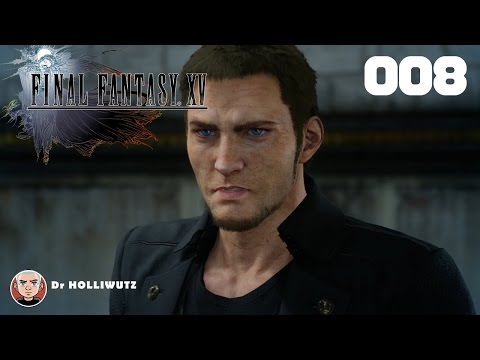Final Fantasy XV #008 - Cor Leonis am Königsgrab treffen [XBO] Let's play Final Fantasy 15