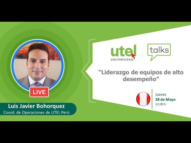 Liderazgos de equipos de alto desempeño | Universidad UTEL