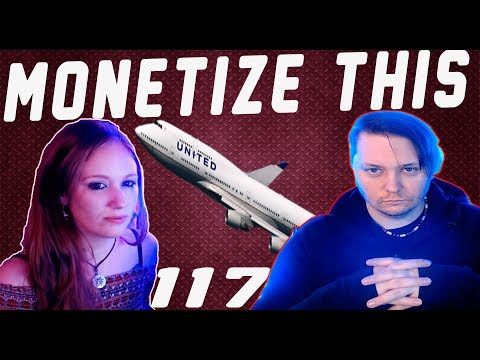 Monetize This ! 117 - United Airlines Really is Dumb - Trump in Germany