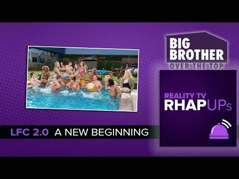 LFC 2.0   Big Brother OTT Deconstructed