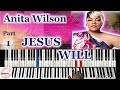 Anita Wilson - Jesus Will 🎹 Tutorial (Part 1)