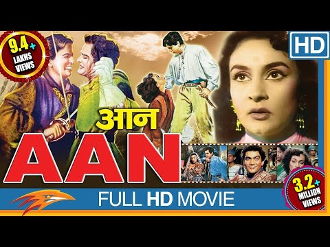 Aan 1952 Hindi Full Movie || Dilip Kumar, Nimmi, Premnath Nadira | Bollywood Full Movies | HD Movie