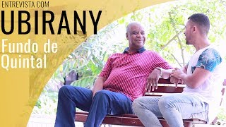 Entrevista com Ubirany l Grupo Fundo de Quintal