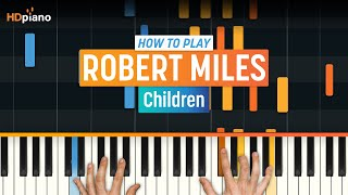 """How To Play """"Children"""" by Robert Miles 