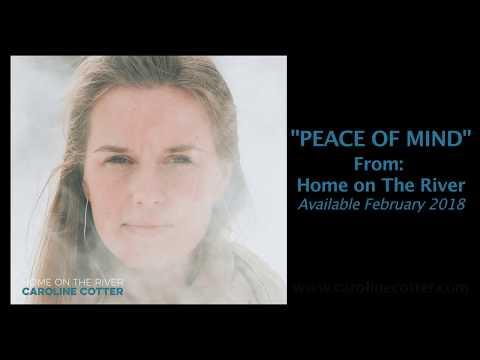 Caroline Cotter - Peace of Mind (Official Video)