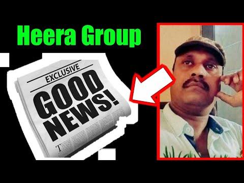 Good news for Heera Group Investors | By Nabi Awati