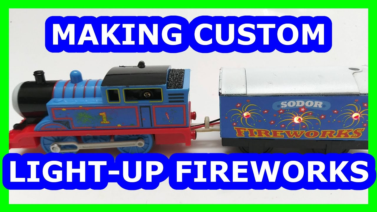Making a custom Light-up  fireworks car Trackmaster Thomas & friends Thomas y sus amigos 托馬斯和朋友