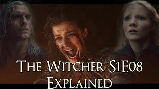 Witcher S1E08 ရှင်းလင်းချက် (ရှင်းလင်းချက်များစွာကိုရှင်းပြထားပါသည်။ The Witcher Netflix Series)