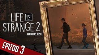 Life is Strange 2 - #03 - Obóz w lesie