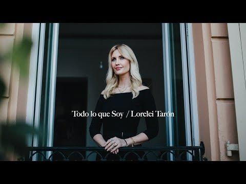 Lorelei Tarón – Todo lo que Soy