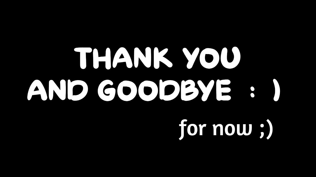 CHANNEL UPDATE | THANKYOU AND GOODBYE.. for now.. - YouTube