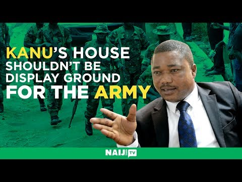 Nnamdi Kanu's lawyer reacts to the military invasion of his client's house