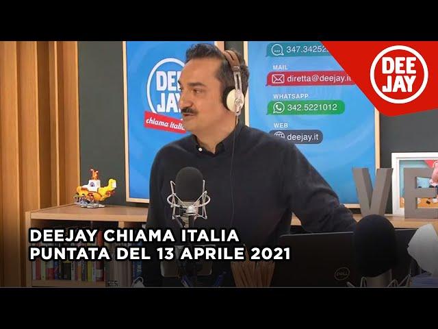 Deejay Chiama Italia - Puntata del 13 aprile 2021 / Ospite Pino Insegno, Gianluca Gazzoli