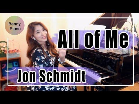 All of Me - Jon Schmidt / 존슈미트 All of me / 올오브미 피아노 - Benny piano 베니피아노