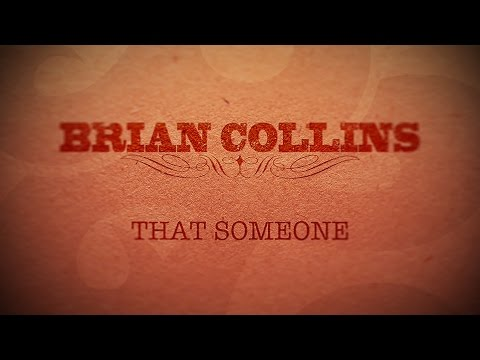 That Someone - Brian Collins