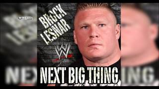 "WWE: ""Next Big Thing"" (Brock Lesnar) [V1] Theme Song + AE (Arena Effect)"