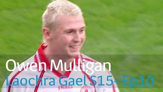 Video Laochra Gael -  Owen Mulligan download MP3, 3GP, MP4, WEBM, AVI, FLV Agustus 2017