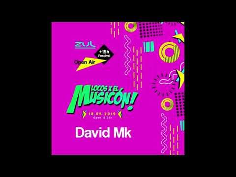 David MK - Promo MIX Locos X El Musicon ZUL 2019