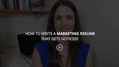 How To Write A Marketing Resume That Gets Noticed!