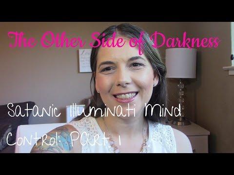 Illuminati Mind Control Programming Exposed: Satanic Illuminati Mind Control Part 1