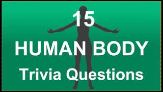 15 Human Body Trivia Questions #3   Trivia Questions & Answers   Video