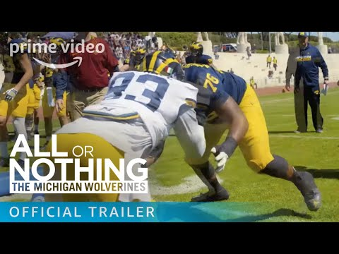 All or Nothing: The Michigan Wolverines - Official Trailer [HD] | Prime Video