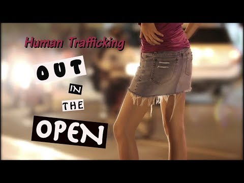 Human Trafficking: Out In The Open