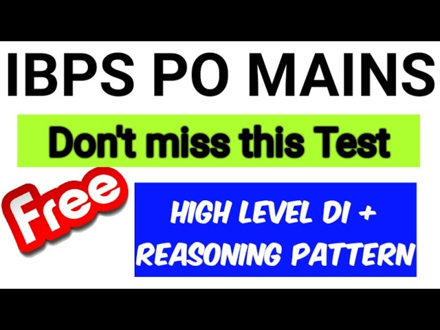 IBPS PO - DON'T Miss this Mains Level test by Oliveboard