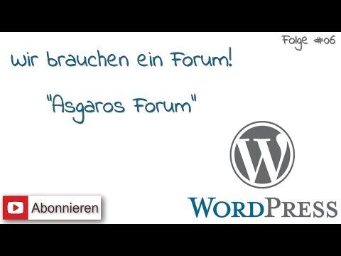 WordPress #6 - Wir brauchen ein Forum (Asgaros Forum Plugin)