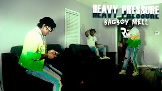 BagBoy Mell - Heavy Pressure (…