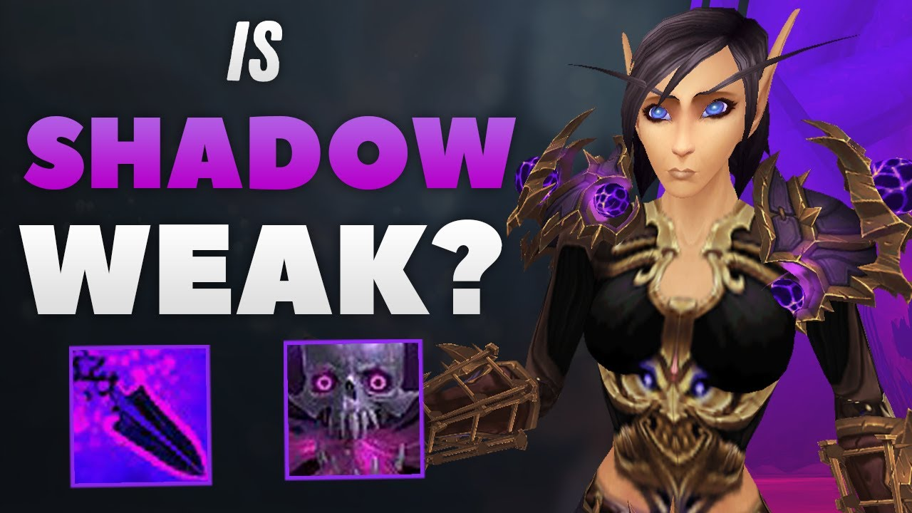 Is Shadow Priest WEAK at the Moment? Shadow Priest in the Sanctum of Domination Patch 9.1