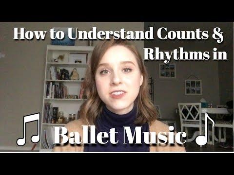 How to Understand Counts & Rhythms in Ballet Music - TwinTalksBallet