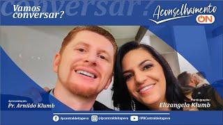 Aconselhamento-on com Pastor Arnildo e Liz 08/04/2021