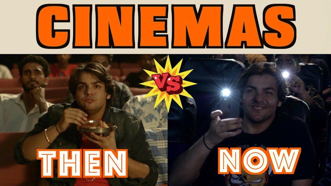 Download Cinemas : Then Vs Now | Ashish Chanchlani