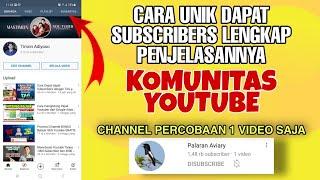 Cara dapat SUBSCRIBER dari KOMUNITAS Youtube
