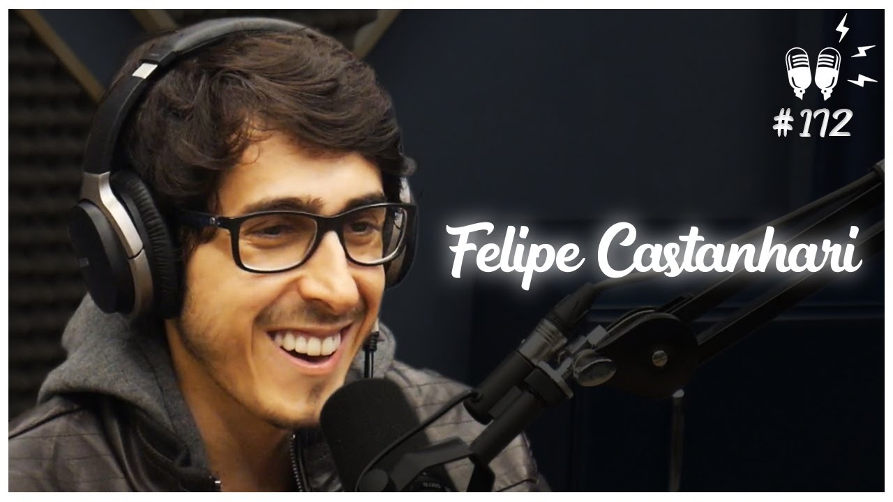 FELIPE CASTANHARI – Flow Podcast #172