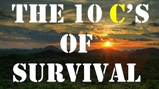 The 10 C's Of Survival Gear