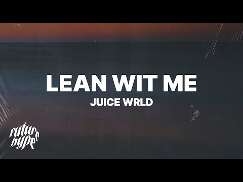 juice-wrld---lean-wit-me-(lyrics)